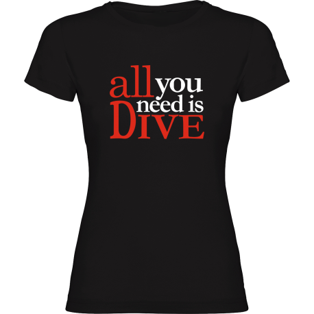 Camiseta Chica ALL YOU NEED